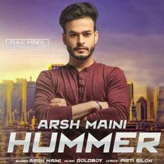 Download Hummer Mp3 Song Singer Arsh Maini Music GoldBoy | DjDosanjh.com