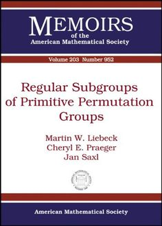 Regular Subgroups of Primitive Permutation Groups (Memoirs of the American Mathematical Society)