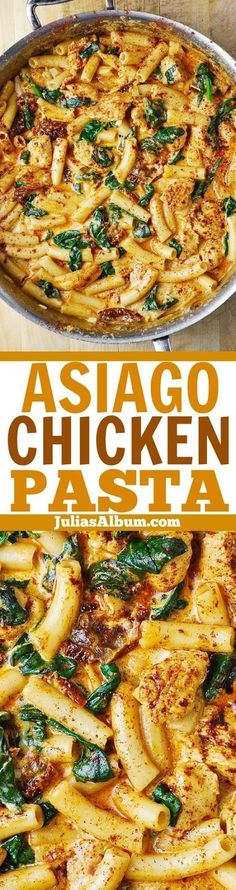Asiago Chicken Pasta with Sun-Dried Tomatoes and Spinach | Food And Cake Recipes