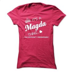 Its A MAGDA Thing - #statement tee #hoodie kids. CHECK PRICE => https://www.sunfrog.com/Names/Its-A-MAGDA-Thing-vvbmg-Ladies.html?68278