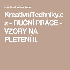 KreativníTechniky.cz - RUČNÍ PRÁCE - VZORY NA PLETENÍ II.