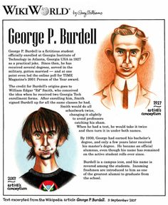 Our most famous alumnus, George P. Burdell, almost won TIME Magazine's Person of the Year Award in 2001.