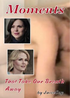 Awesome Regina and Emma (Lana and Jen) on the awesome cover of the awesome #Once fanfic #MomentsThatTakeOurBreathAway