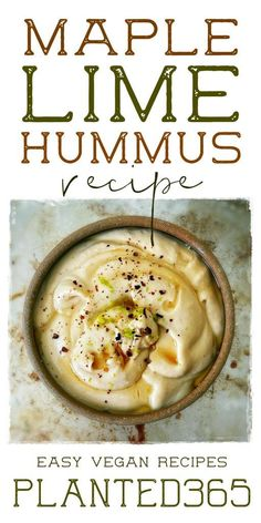 Maple Lime Hummus is spicy, a little sweet, and silky smooth. It's so easy to make and can be done in just a few minutes. Veggie Recipes Healthy, Vegan Cheese Recipes, Vegan Breakfast Recipes, Delicious Vegan Recipes, Healthy Cooking, Lunch Recipes, Vegetarian Recipes, Healthy Dips, Dairy Free Snacks