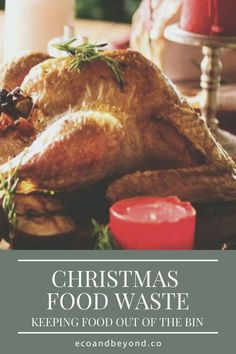 The festive season is a time to enjoy family, friends and food. It's also a time to be sure you're not part of the Christmas food waste problem. Food Out, Love Food, Mince Pies, Leftovers Recipes, Food Waste, Sustainable Living, Snacks, Meals, Christmas