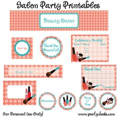 Could use these for a Mary Kay Party. FREE Salon Birthday Party Printables from Poofy Cheeks Spa Birthday Parties, Sleepover Party, Slumber Parties, Teen Parties, Bachelorette Parties, Mary Kay Party, Party Printables, Free Printables, Printable Templates