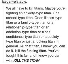 This is the most inspirational thing I have ever red tbh. || attack on titan || Shingeki no Kyojin || titans || kill titans || anime || AOT || SNK