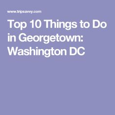 Top 10 Things to Do