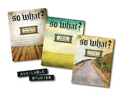 """So what?"" Youth Bible Studies (teen)"