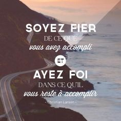 """""""Be proud of what you have done and have faith in what you have to do. French Phrases, French Words, French Quotes, Words Quotes, Wise Words, Me Quotes, Sayings, Positive Attitude, Positive Vibes"""