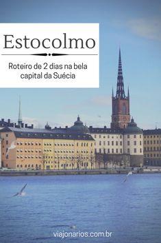 Suécia: O que fazer em Estocolmo - Roteiro de 2 ou 3 dias | Confira este roteiro completo sobre o que fazer em Estocolmo, capital da Suécia. Atrações imperdíveis e muitas dicas para aproveitar esta linda cidade. | http://www.viajonarios.com.br/estocolmo/ | #viajonarios #estocolmo #suecia #stockholm #nobel #premionobel #sweden