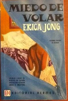 Miedo a volar, de Erica Jong.