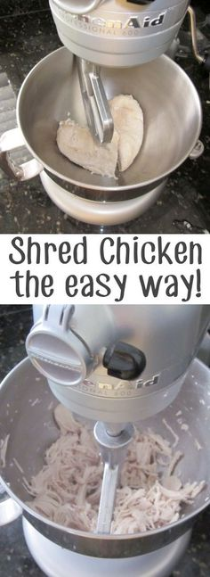 **Shred chicken in a Kitchen Aid mixer!**  36 Kitchen Tips and Tricks That Nobody Told You About