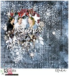 Together - winter layout with 13 arts  products #layout #mixedmedia #christmas  #winter #layers
