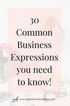 Learn Common Business English Phrases you need to know to be able to speak better English in work settings. Click the link below to watch the full video lesson English Grammar Tenses, English Phrases, English Words, English Vocabulary, English Speaking Skills, English Writing Skills, English Language Learning, English Lesson Plans, English Lessons