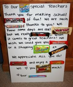 poster with some words replaced with real candy bars as a thank you for a teacher, or anyone really, just re-word it. I love this!