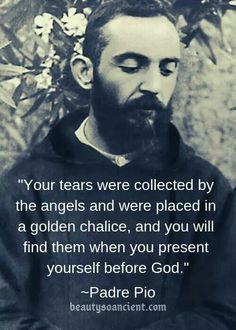 My favorite Saint. So many tears shed for my son. It overflows.😢 The Lord sustains me in my darkest hours of grief. Catholic Quotes, Catholic Prayers, Catholic Saints, Religious Quotes, Patron Saints, Roman Catholic, Religious Art, In God We Trust, Faith In Love