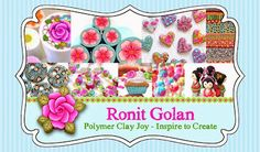 Ronit Golan - Polymer Clay Joy - Inspire to Create