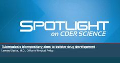 Read what Leonard Sacks, M.D. has to say about boosting Tuberculosis drug development using biomarker research!