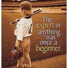 Everyone starts somewhere...