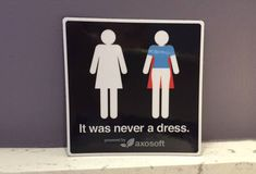 ou'll never look at the women's bathroom sign the same way! -