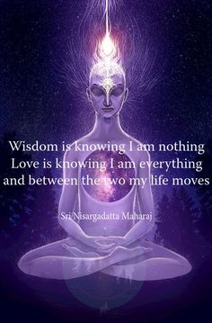 Wisdom is knowing I am nothing. Love is knowing I am everything and between the two my life moves. Pin it if you know this. Spiritual Wisdom, Spiritual Growth, Spiritual Awakening, Spiritual Enlightenment, Spiritual Reality, Spiritual Sayings, Spiritual Love, Spiritual Images, Spiritual Messages