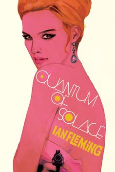 Ian_Fleming - Quantum of solace / Awesome James Bond Book Cover Art Featuring Bond Girls by Michael Gillette James Bond Girls, James Bond Books, Book Cover Art, Book Cover Design, Book Covers, Robert Mcginnis, Penguin Books, Geek Art, Book Images