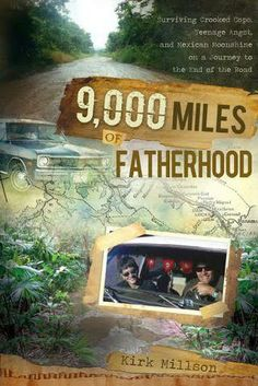 """Copy of """"9,000 Miles Of Fatherhood"""" Giveaway - Giveaway Promote Ending on: 04/01/2014 Open to: United States"""