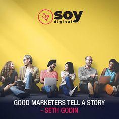 Good marketers tell a story. Seth Godin, Sales And Marketing, Branding, Brand Management, Identity Branding