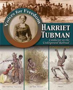 Harriet Tubman: Conductor on the Underground Railroad                                                                                                                                                                                 More