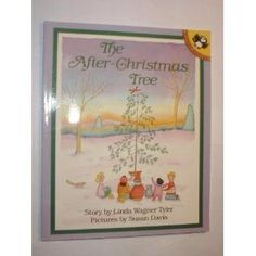 """This is one of my absolute favorite books to read after Christmas. It is called the """"The After-Christmas Tree"""" by Linda Wagner Tyler. This is a book about what to do with the Christmas Trees Story, Christmas Books For Kids, Christmas Tree Pictures, Preschool Christmas, After Christmas, Christmas Crafts, Christmas Ideas, Preschool Winter, Xmas"""