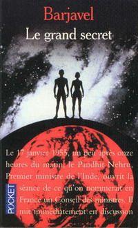 Le grand secret - René Barjavel - 1973 : Bibliotheca - Dans l'Univers des Livres