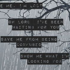 """-- #LyricArt for """"Show Me What I'm Looking For"""" by Carolina Liar"""