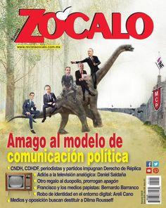 Amago al modelo de comunicación política, Edición 191, Revista Zócalo, Enero 2016.