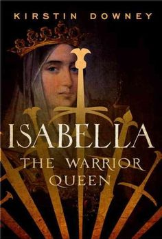 An engrossing and revolutionary biography of Isabella of Castile, the controversial Queen of Spain who sponsored Christopher Columbus's journey to the New World, established the Spanish Inquisition, a