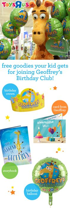 """Visit your local Toys""""R""""Us store and celebrate your child's birthday the Geoffrey way! You can meet kids at our big birthday party who are celebrating, too. Plus, all members of Geoffrey's Birthday Club get a bunch of FREE birthday gifts just for being a member! Join today!"""