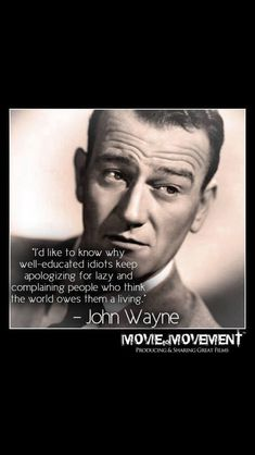 The best John Wayne movies, ranked by fans and critics. if you love John Wayne movies, then get to voting on your favorites! John Wayne Quotes, John Wayne Movies, Great Quotes, Me Quotes, Inspirational Quotes, Motivational, Westerns, Actor John, Looks Cool