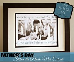 Father's Day Photo Mat Cutout (Free Silhouette .Studio Cut File)