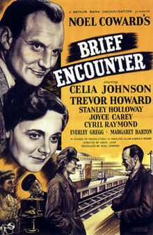 Brief Encounter  Trevor Howard and Celia Johnson star as middle-class suburbanites whose casual friendship evolves into a passionate yearning for each other.