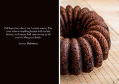 PUMPKIN ESPRESSO BUNDT CAKE The changing of the leaves from green to hues of red and orange marks the arrival of autumn flavors. When the weather grows cold and the coats come out of the closet, turning on the oven feels right. In partnership with King Arthur Flour, each month I will challenge you with a new recipe, fi