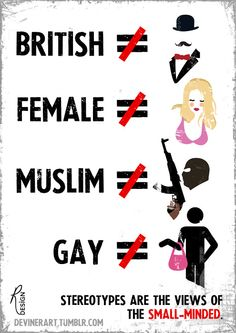 The image represents that not women, muslims, gays, and british person are as imagened.