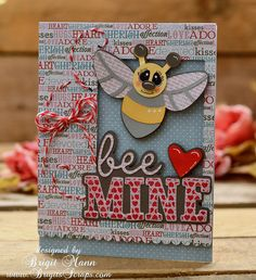 This is the cutest Valentine card made by Brigit!  The top layer is from MEMORY GARDEN DESIGNER PAGE SVG KIT.  The adorable bee is from CHERYL'S CUTE BUGS and the caption is from 24 VALENTINES SVG KIT!  Love the Trendy Twine!