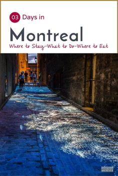3 Days in Montreal Travel Guide - All the Best Things To Do In Montreal. Click through to read this post and download your FREE guide!