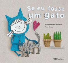 http://www.oqo.es/editora/pt-pt/content/se-eu-fosse-um-gato