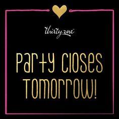 Party closes tomorrow!  #ThirtyOne #ThirtyOneGifts #31Party #MarketingMaterials…
