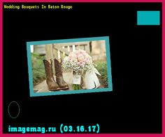Wedding Bouquets In Baton Rouge 194225 - The Best Image Search
