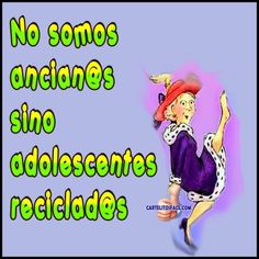 No somos ancianos #humor Cartoon Pics, Cute Cartoon, Funny Jokes, Hilarious, Laughter Therapy, Mother Daughter Quotes, Humor Mexicano, Funny Phrases, Funny Thoughts