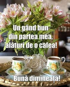 Good Morning, Anul Nou, Coffee, Beautiful Flowers, Pictures, Buen Dia, Kaffee, Bonjour, Cup Of Coffee