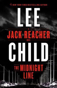 The Midnight Line: A Jack Reacher Novel, by Lee Child, DECEMBER