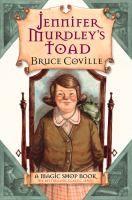 Magic shop. 03 : Jennifer Murdley's toad   paper copy at queen Creek